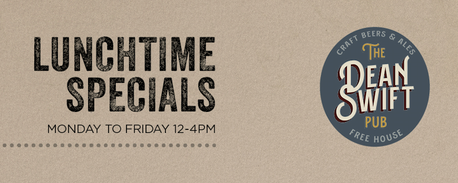Lunch time Specials Now served Monday to Friday 12-4pm